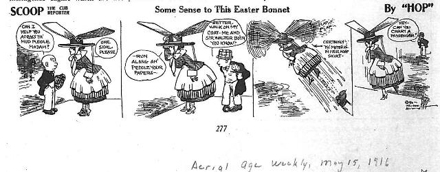"A woman's hat is a motor-driven propeller that helps her cross over puddles on the street, 1916.  (Source: National Model Aviation Museum Library [""Some Sense to this Easter Bonnet,"" Aerial Age Weekly, May 15, 1916.])"