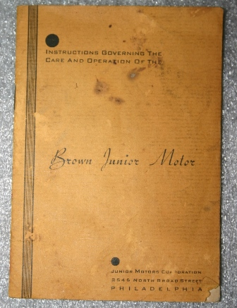 "The cover of the instruction manual that came with the Brown Jr. Motor, Model B when purchased in 1934. (Source: National Model Aviation Museum Collection, donated by William Knepp, 1983.03.01 [""Instructions Governing the Care and Operation of the Brown Jr. Motor,"" Brown Jr. Motors, 1934.])"