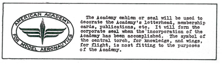 """The Academy emblem or seal will be used to decorate the Academy's letterhead, membership cards, publications, etc."" Model Aviation, vol 1, no.2, August 1936, pg 15"